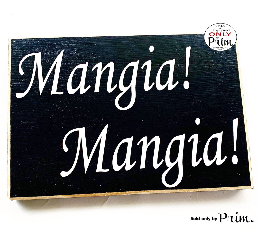 10x8 Mangia Mangia Custom Wood Sign Italian Eat Kitchen Dinner Family Dining Room Wall Decor