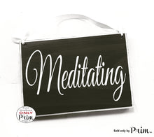 Load image into Gallery viewer, 8x6 Meditating Custom Wood Sign In Session Please Do Not Disturb Shhh Yoga Relaxation In Progress Meditate Om Zen Quiet Please Door Plaque