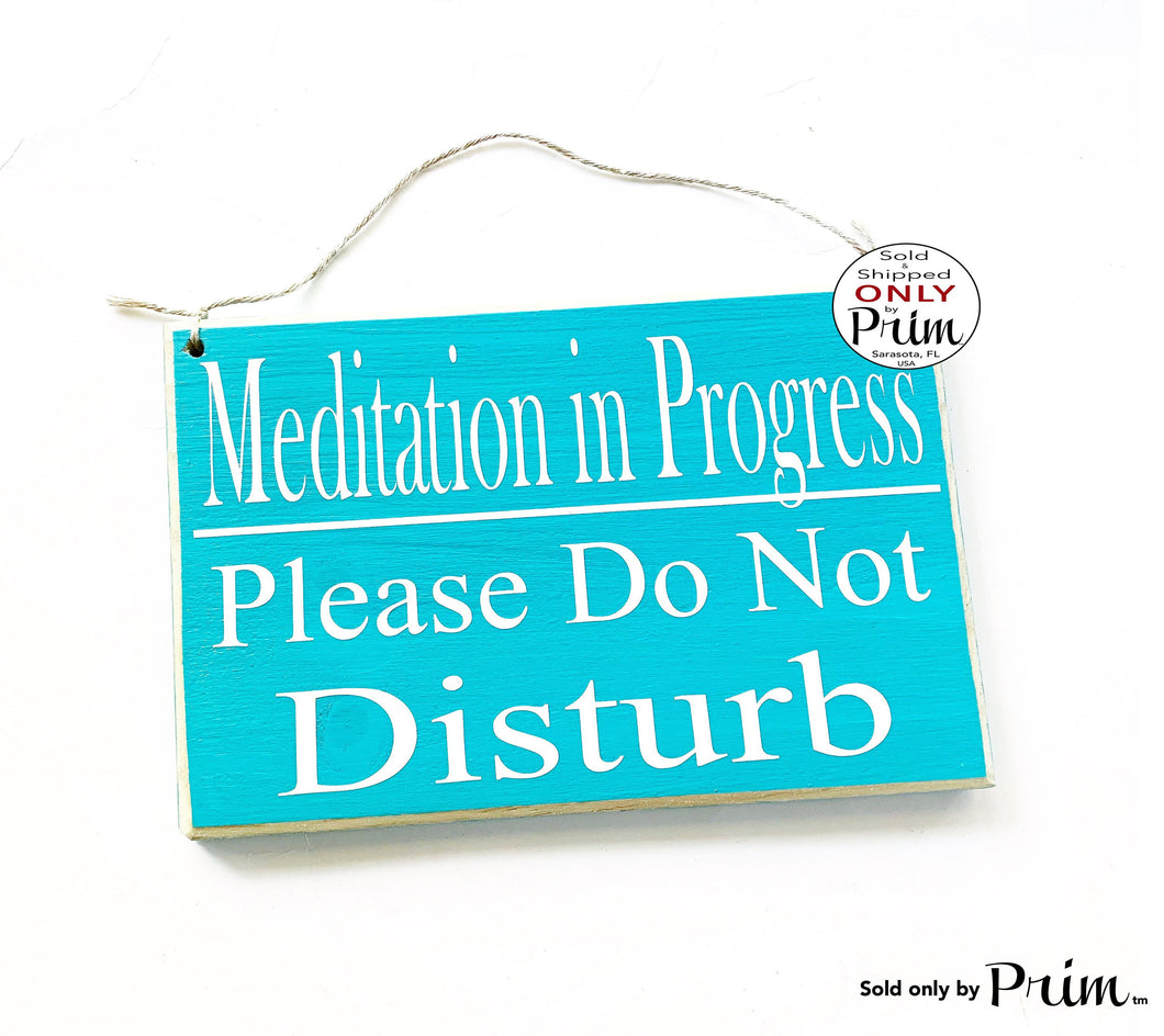 8x6 Meditation In Progress Please Do Not Disturb Custom Wood Sign In Session Shhh Yoga Relaxation Meditate Om Zen Quiet Please Door Plaque
