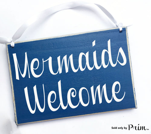 8x6 Mermaids Welcome Custom Wood Sign Nautical Beach Salt Life Ocean