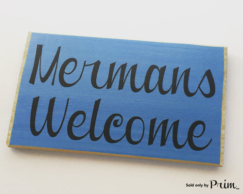 8x6 Mermans Welcome (Choose Color) Mermaids Beach Sand Ocean His Hers Restroom Bath Custom Wood Sign