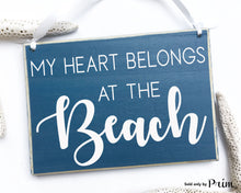 Load image into Gallery viewer, My Heart Belongs To The Beach Custom Wood Coastal Sign Sand Salt Life Seashell Ocean Flip Flops Bikini Beach Ball Summer Time Plaque