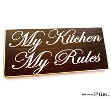 Load image into Gallery viewer, 12x6 My Kitchen My Rules Custom Wood Sign Kiss the cook Chef Boss Lady Funny Kitchen Eat Plaque