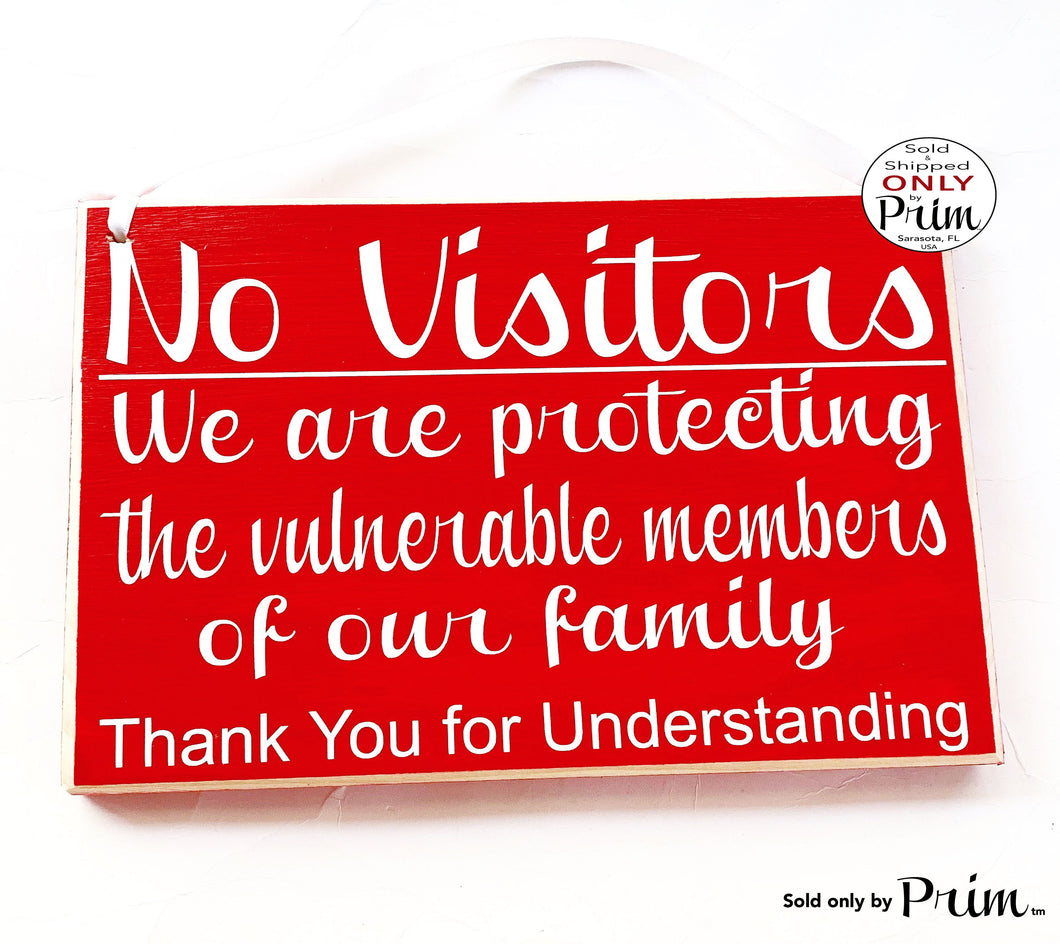 10x8 No Visitors Protecting Family Custom Wood Sign | Flu Nursing Home Assisted Living Elderly Care Medical Health Quarantine Door Plaque