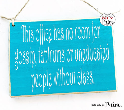 10x8 Office Manners Custom Wood Sign | No Gossip Proper Work Etiquette Business No Tolerance Rules Workplace Wall Door Plaque