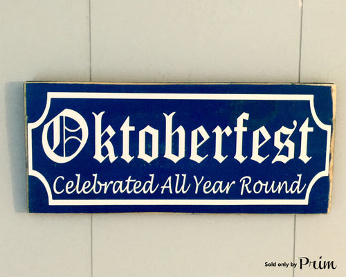 12x6 Oktoberfest All Year Around Wood German Biergarten Sign