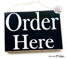 Load image into Gallery viewer, 10x8 Trio Set (3 Signs) Dirty Dished Order Here Pick Up Around the Corner Restaurant Cafe Coffee House Kitchen Counter Cashier Wall Plaque