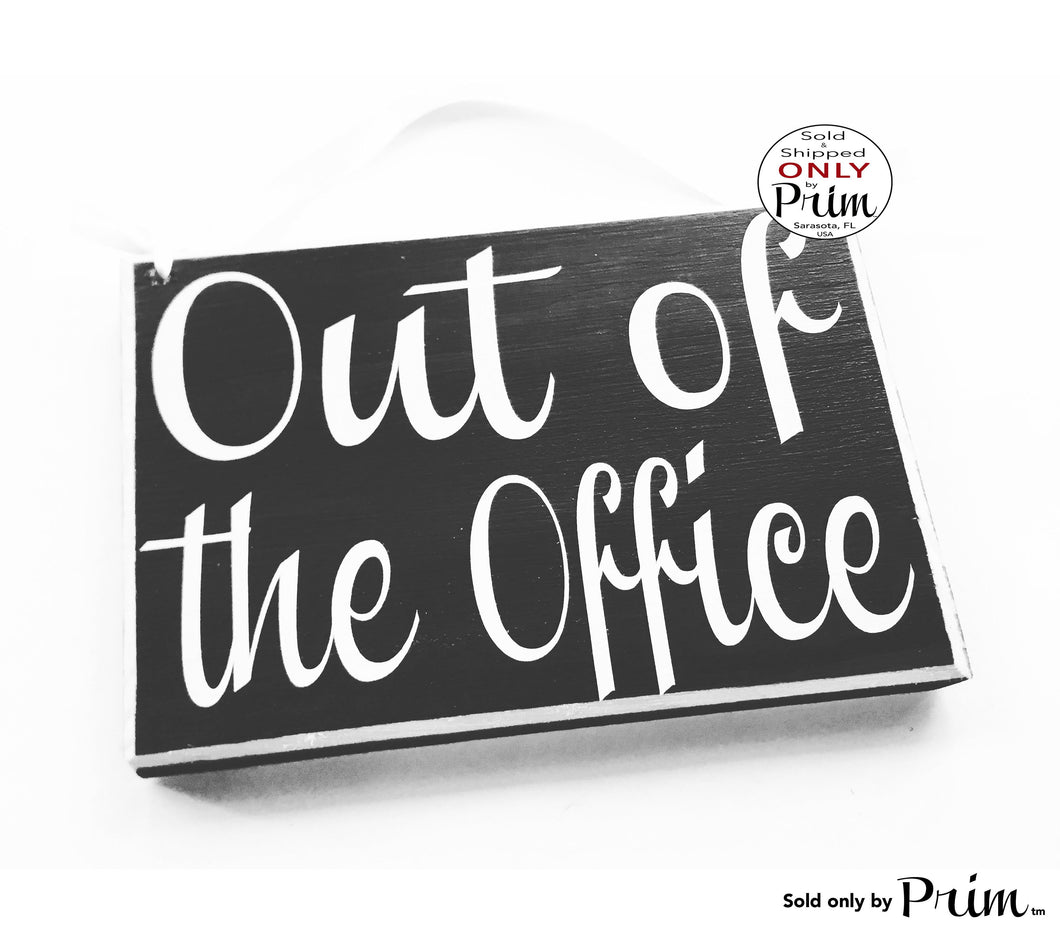 8x6 Out of the Office Custom Wood Sign Spa Salon Office Business Out for Lunch Break Sorry We Missed You Open Closed Be With You Shortly
