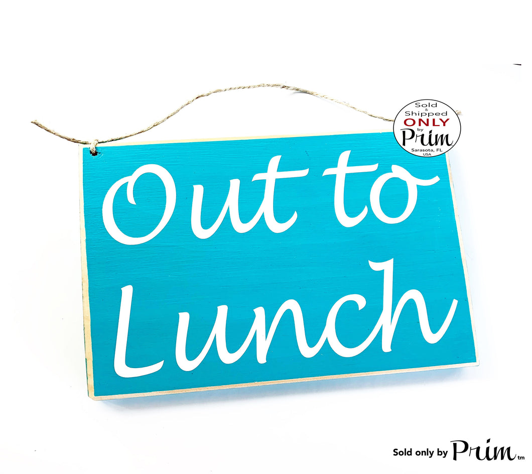 8x6 Out to Lunch Custom Wood Sign
