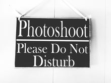 Load image into Gallery viewer, 8x6 Photoshoot Please Do Not Disturb Custom Wood Sign In Session Modeling Progress Magazine Photography Testing Silence Quiet Door Plaque