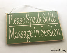 Load image into Gallery viewer, Please Speak Softly Massage In Session Custom Wood Sign In Progress Shhh Spa Do Not Disturb Soft Voices Quiet Please