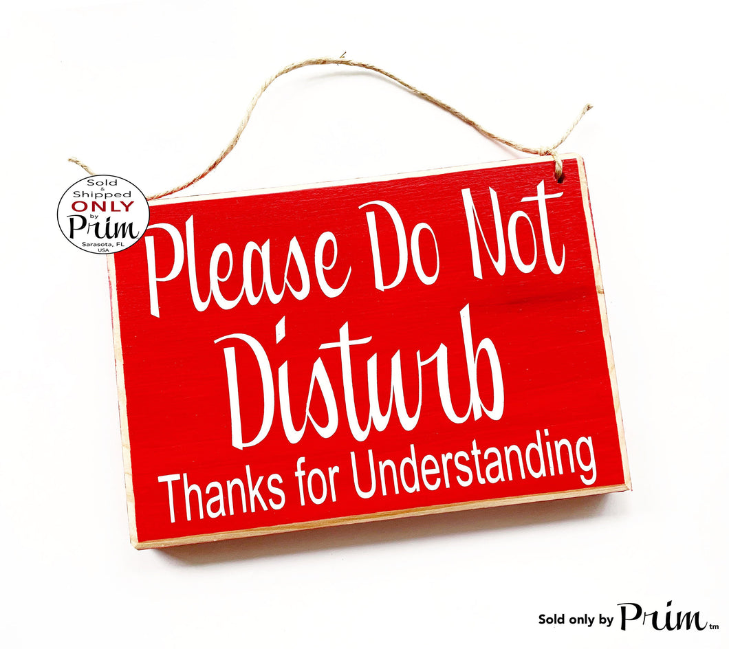 8x6 Please Do Not Disturb Thanks for Understanding Custom Wood Sign Counselor Progress Therapy Do Not Enter Private Meeting Door Plaque