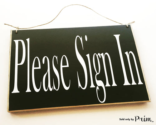 10x8 Please Sign In Custom Wood Sign Salon Spa Office Welcome Please Have a Seat In Session Walk ins Welcome Walk-ins Plaque