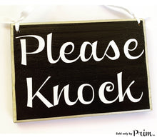 Load image into Gallery viewer, Please Knock Custom Wood Sign 8x6 Soft Voices In Session In Progress Shhh Baby Sleeping Do Not Disturb Private Welcome Plaque