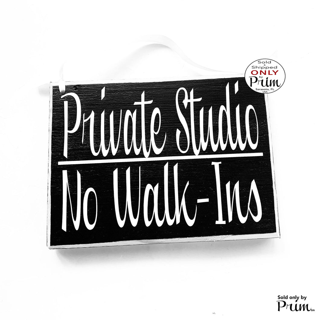 8x6 Private Studio No Walk-Ins Custom Wood Sign, Please Do Not Enter Sign,  Private In Session Sign,  No Trespassing Hanger,  Door Plaque