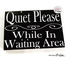 Load image into Gallery viewer, 10x8 Quiet Please While In Waiting Area Custom Wood Sign In Session Spa Business Doctor Office Salon Please Do Not Disturb Shhh Door Plaque