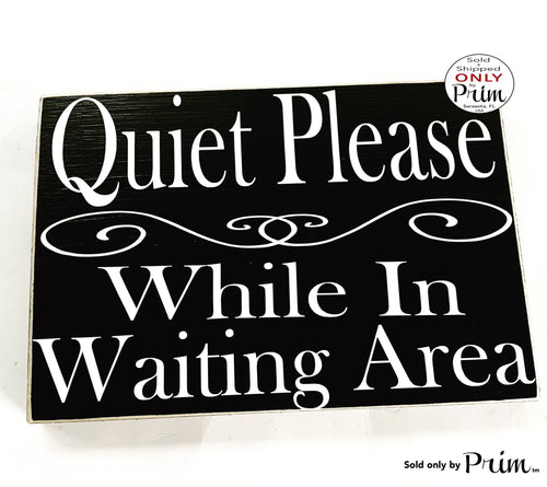 10x8 Quiet Please While In Waiting Area Custom Wood Sign In Session Spa Business Doctor Office Salon Please Do Not Disturb Shhh Door Plaque