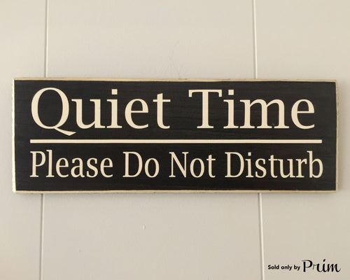 12x4 Quiet Time Do Not Disturb Wood Shhh Sign