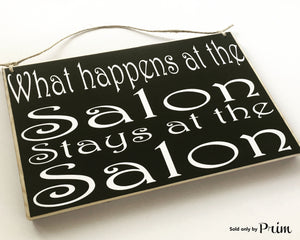 10x8 What happens at the Salon Wood Funny Cute Sign