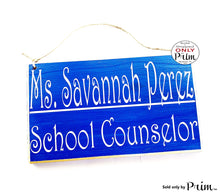 Load image into Gallery viewer, 10x6 School Counselor Name Grade Custom Wood Sign | Personalized Teacher Class Student Class In Session Back to School Supplies Door Plaque