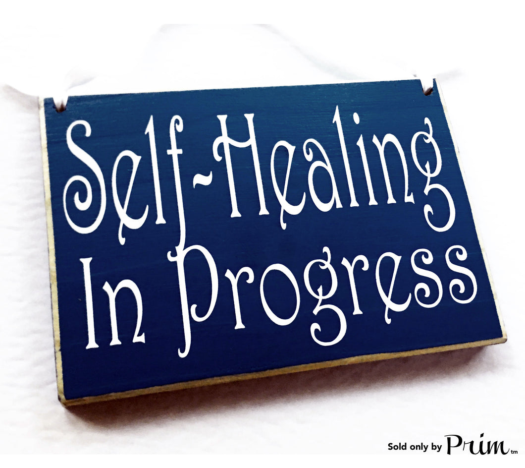 8x6 Self Healing In Progress In Session Please Do Not Disturb Spa Salon Treatment Room Relaxation Namaste Custom Wood Sign Plaque