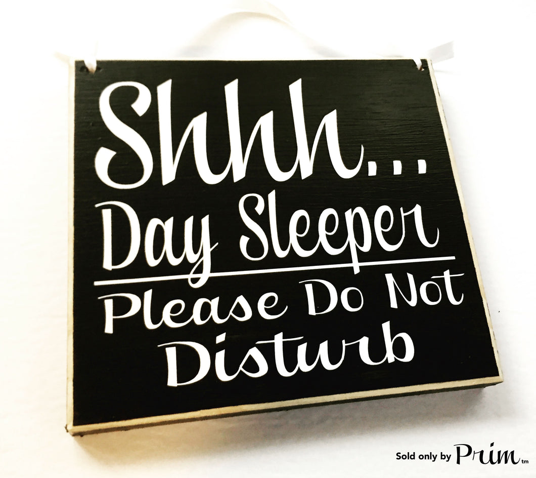 8x8 Shhh Day Sleeper Do Not Disturb Custom Wood Sign 8x8 Baby Sleeping Night Shift Nurse Quiet Please Do Not Disturb Shhh