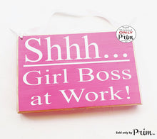 Load image into Gallery viewer, Shhh Girl Boss at Work 8x6 Custom Wood Sign In Session Progress Meeting Please Do Not Disturb Soft Voices Girl Power Women Door Plaque