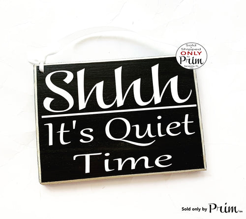 8x6 Shhh It's Quiet Time Custom Wood Sign | Silent Soft Voices In Session Progress Please Do Not Disturb Nap Day Sleeper Door Plaque