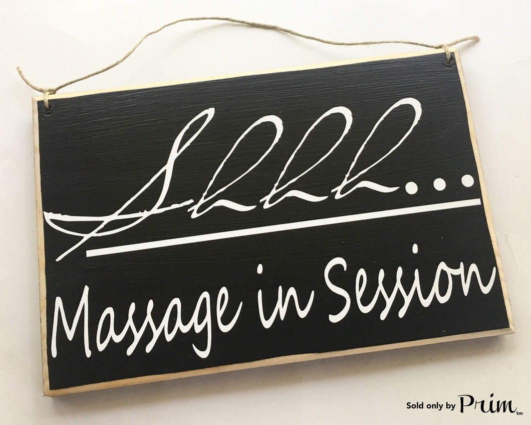 12x8 Shhh Massage In Session Custom Wood Sign Relaxation In Progress Spa Relax Custom Wood Sign