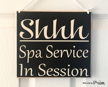 Load image into Gallery viewer, 8x8 Shhh Spa Service In Session Business Office Spa Massage Wood Sign