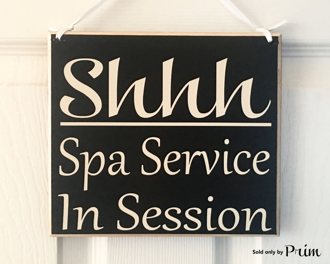 8x8 Shhh Spa Service In Session Business Office Spa Massage Wood Sign