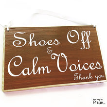 Load image into Gallery viewer, 10x6 Shoes Off and Calm Voices Custom Wood sign Please Remove Your Shoes Welcome Plaque