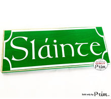 Load image into Gallery viewer, 14x6 Slainte Custom Wood Sign Wall Welcome Irish Hanger Irish Pub St. Patty's Day Decor Cheers Bar Celtic Cross Irish Theme Plaque