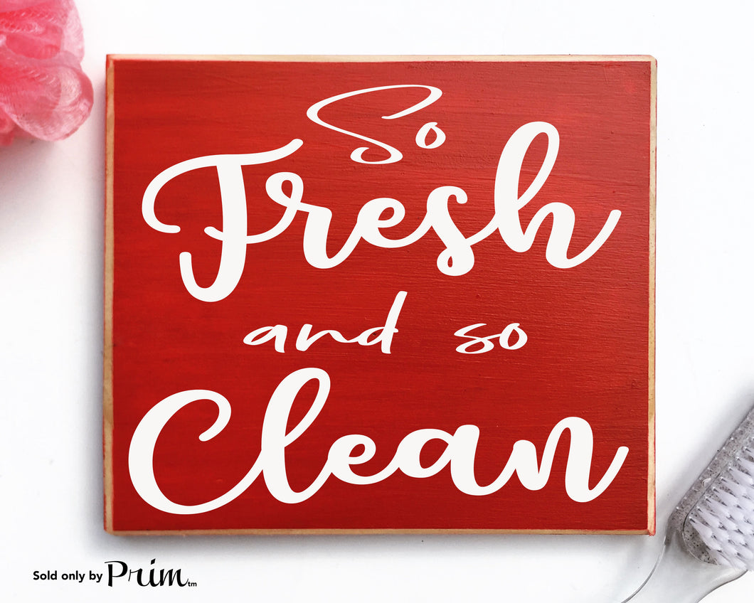 So Fresh and So Clean Custom Wood Sign Laundry Room Bath Restroom WC Loo Bathroom Get Naked Plaque