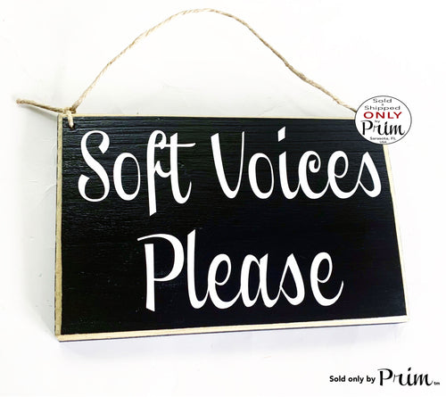 8x6 Soft Voices Please Custom Wood Sign Massage In Session Therapy Spa Salon Meditation Yoga Pilates Relaxation Please Do Not Disturb Office