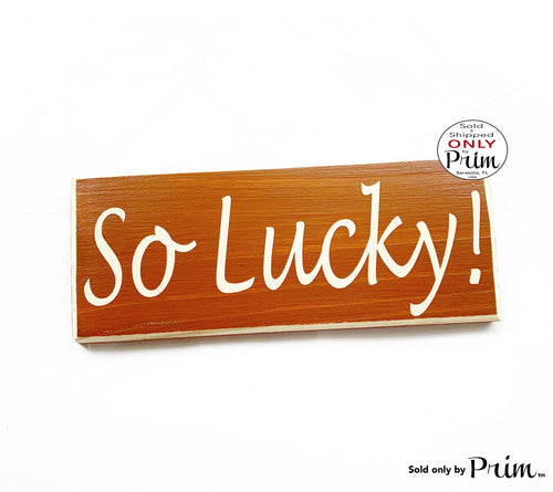 10x4 So Lucky Custom Wood Sign | Family Wedding Love Grateful Inspirational Home Wall Decor Door Plaque