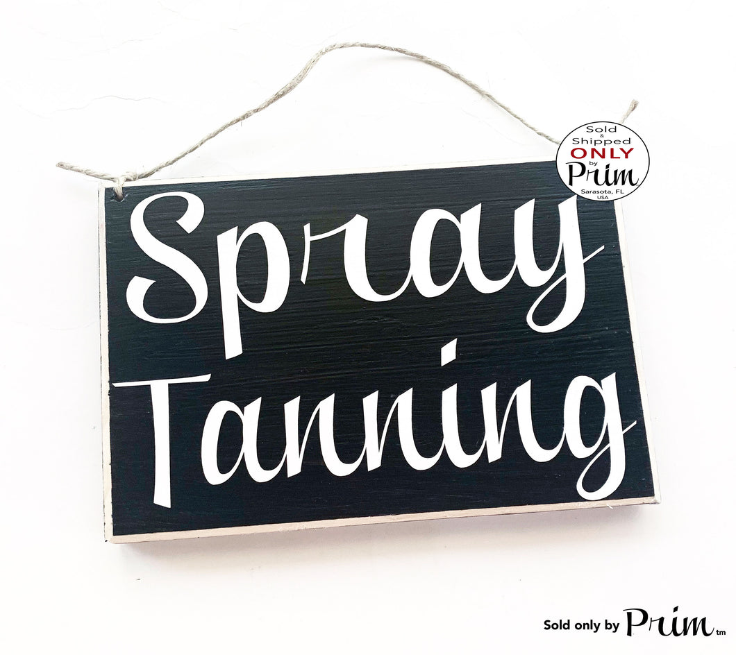 8x6 Spray Tanning Custom Wood Sign Spa Do Not Disturb Airbrush Tan Spa Door Plaque