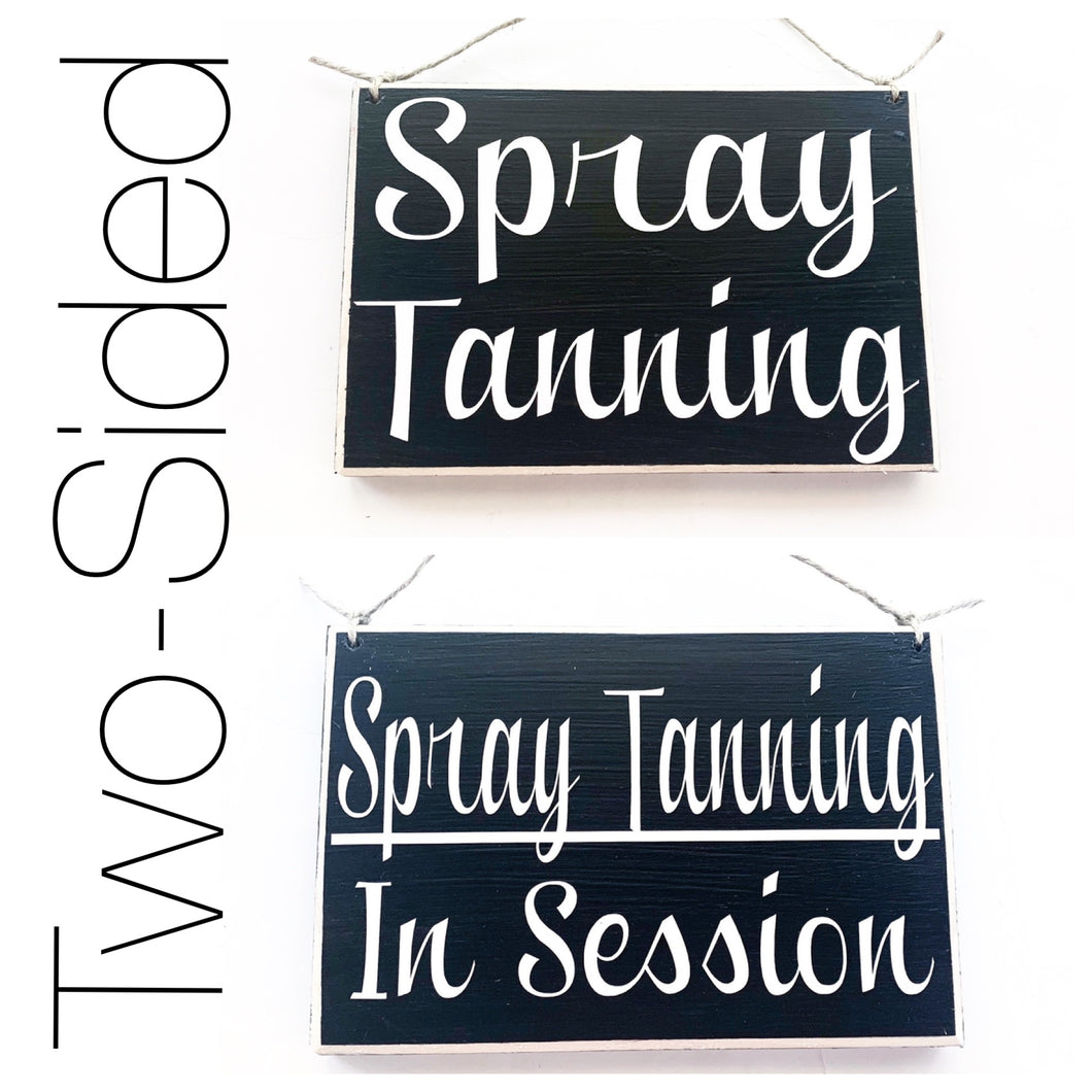 8x6 Spray Tanning In Session Double Sided Custom Wood Sign In Progress Please Do Not Disturb Tan Salon Airbrush Private Door Plaque
