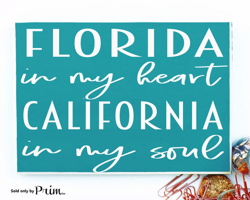 State In My Heart And Soul Custom Wood Sign US States Moving Living Home Sweet Home Grown Far Away Where My Heart Is Welcome  Plaque