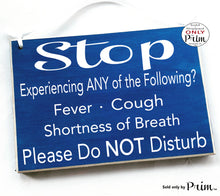 Load image into Gallery viewer, 10x8 Stop Please Do Not Disturb Custom Wood Sign | Flu Doctor Medical Patient Care Health Quarantine Do Not Disturb No Visitors Door Plaque