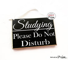 Load image into Gallery viewer, 8x6 Studying Please Do Not Disturb Custom Wood Sign Teacher School Progress Students Class In Session Testing Silence Quiet Door Plaque