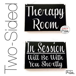8x6 Therapy Room In Session Will Be With You Shortly Welcome Custom Wood Sign