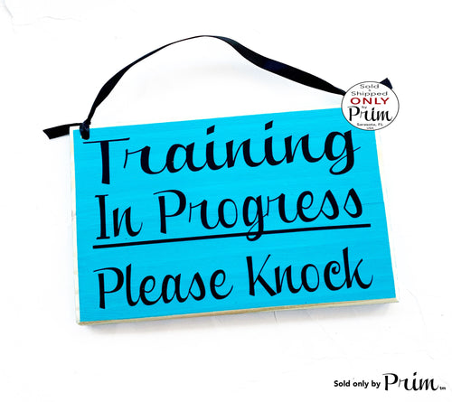 8x6 Training In Progress Please Knock Custom Wood Sign | Do Not Disturb Office Teacher School Testing Silence Quiet Soft Voices Door Plaque