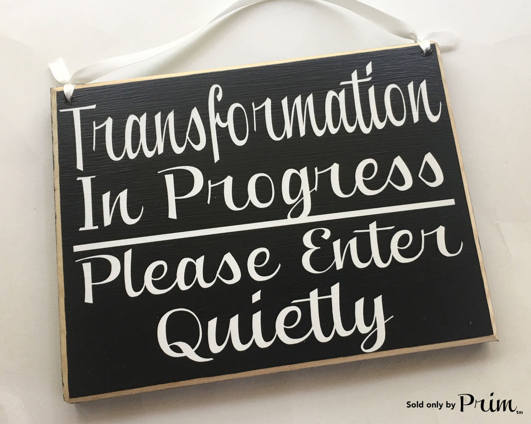 10x8 Transformation In Progress Please Enter Quietly Custom Wood Sign In Session Do Not Disturb Spa Salon Massage Salon Spa Office