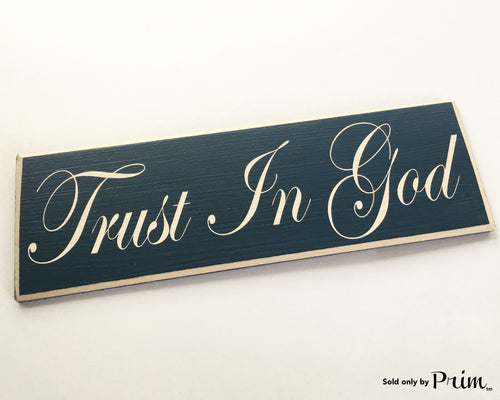 10x6 Trust In God (Choose Color) Spiritual Inspirational God Religion Prayer Pray Welcome Wood Sign