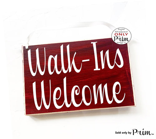 8x6 Walk-Ins Welcome Custom Wood Sign | Office Business Salon Spa Therapy Clinic Massage Facial Welcome Appointment Door Hanger Plaque