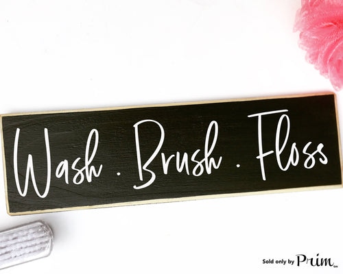 Wash Brush Floss Custom Wood Sign Washroom WC Bath Bathroom Restroom Loo Shower Get Naked So Fresh So Clean Plaque