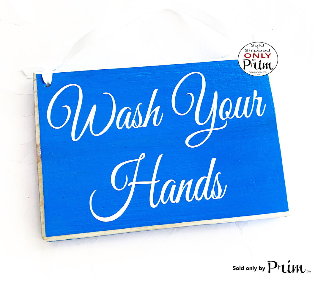 8x6 Wash Your Hands Custom Wood Sign | Business Office Home Bathroom Restroom Spa Boutique Hygiene Mandatory Please  Wood Sign
