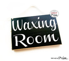 Load image into Gallery viewer, 8x6 Waxing Room Custom Wood Sign Spa Please Do Not Disturb Welcome Facial Treatment Eyebrow Lashes Relaxation Soft Voices Door Plaque
