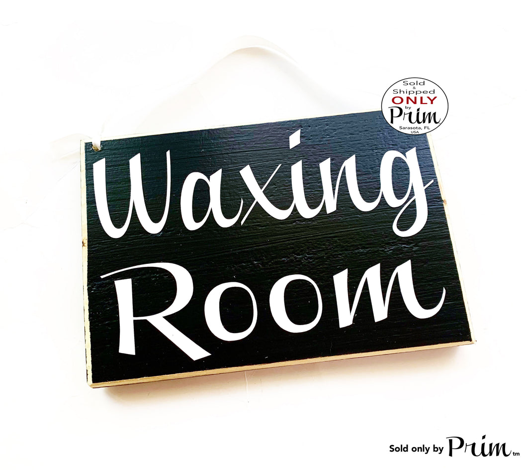 8x6 Waxing Room Custom Wood Sign Spa Please Do Not Disturb Welcome Facial Treatment Eyebrow Lashes Relaxation Soft Voices Door Plaque